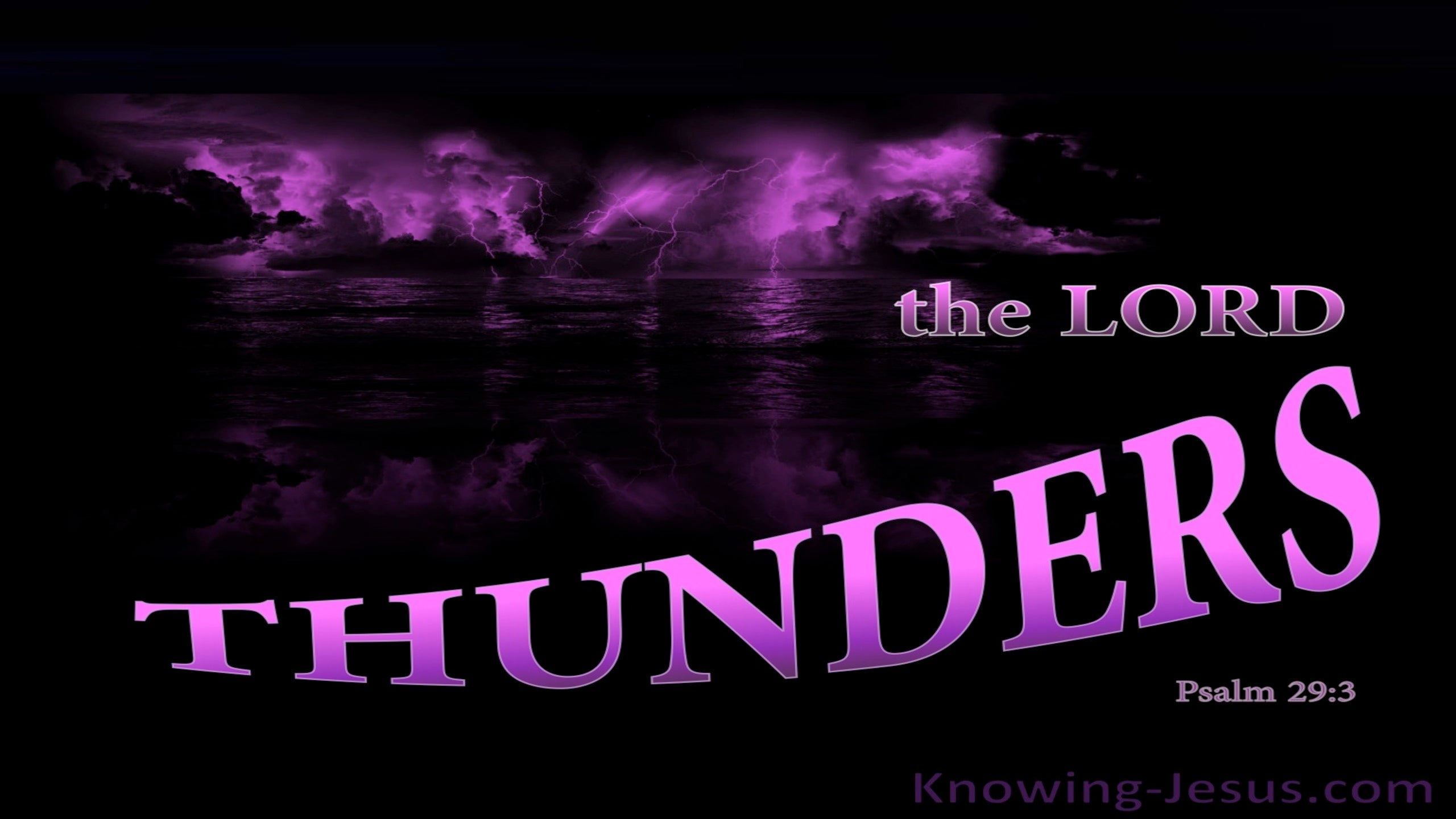 Psalm 29:3 The Voice Of The Lord Thunders (purple)