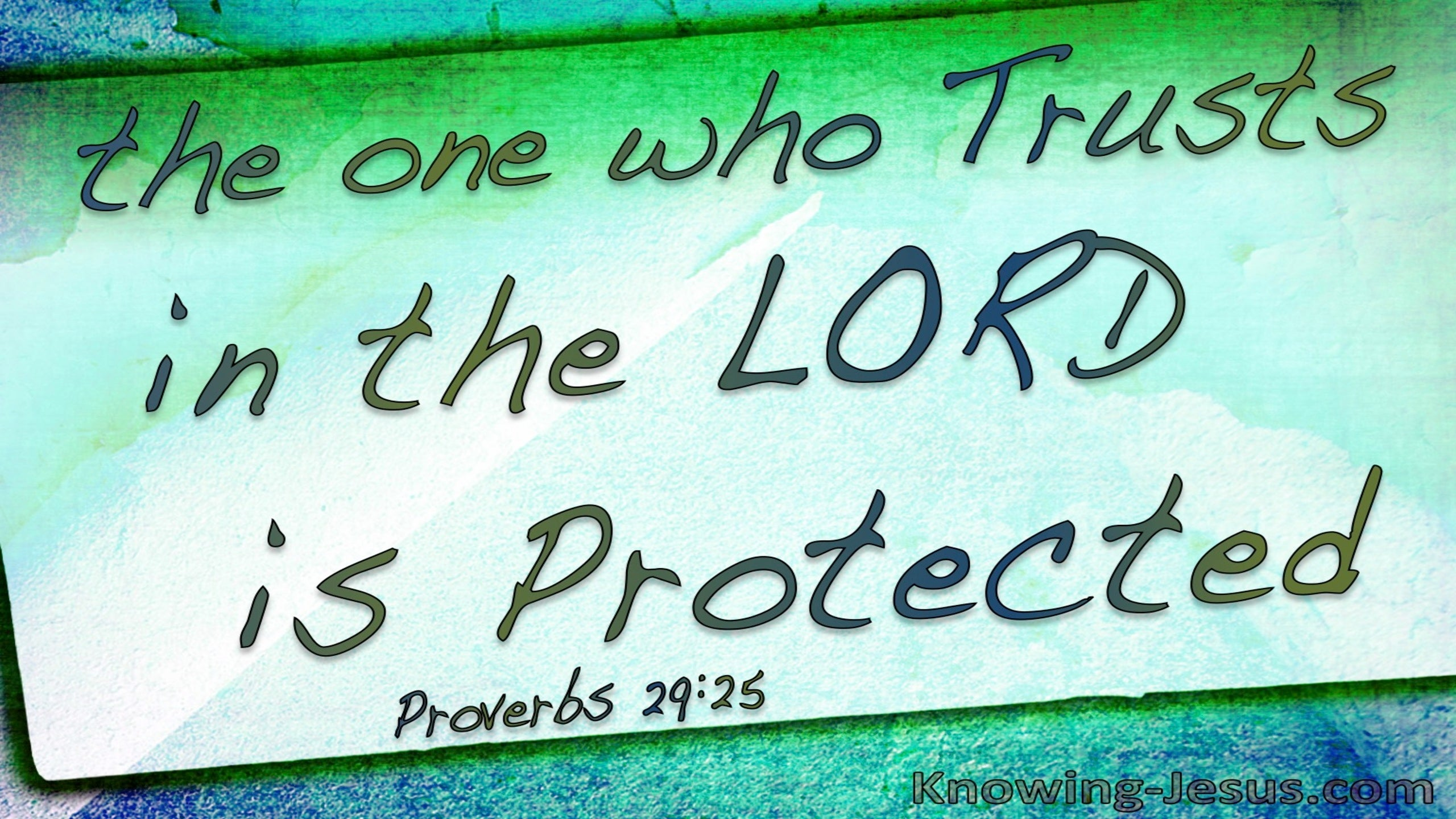 Proverbs 29:25 Fear Of Man Is A Snare (green)