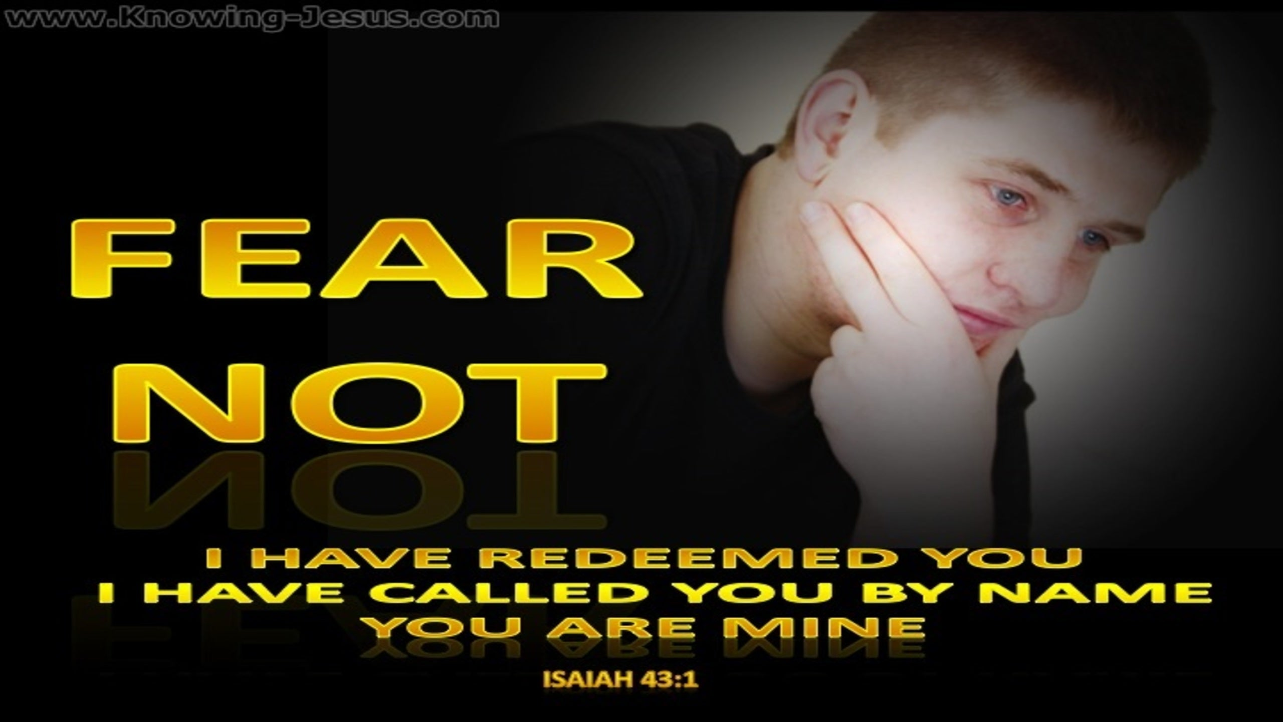 Isaiah 43:1 Fear Not I Have Redeemed You (black)