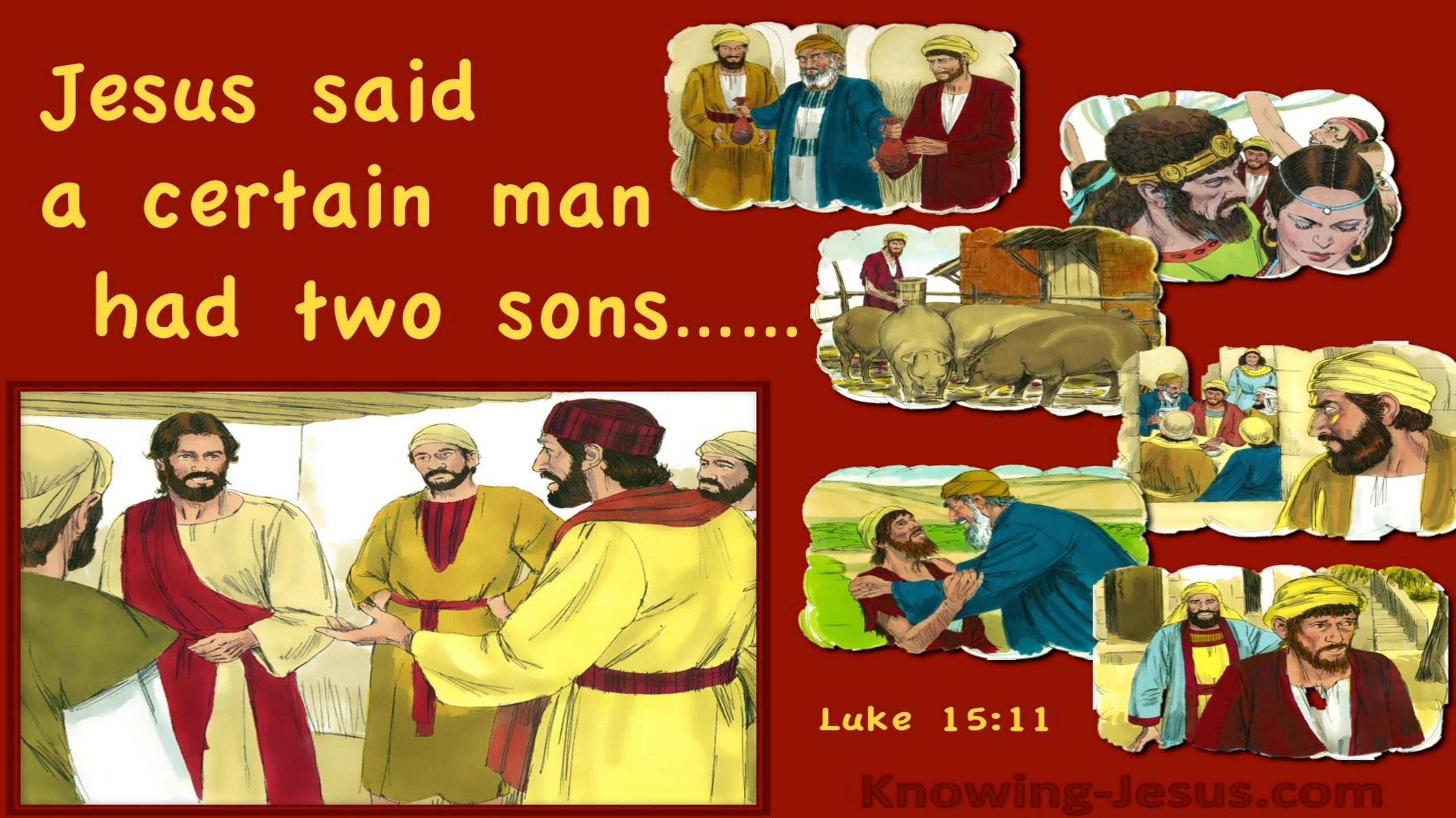 Luke 15:11 A Certain Man Had Two Sons (red)