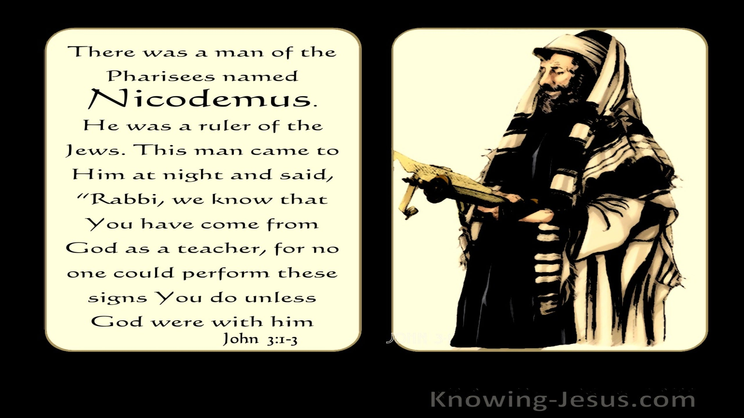 John  3-1 There Was A Man Named Nicodemus (yellow)