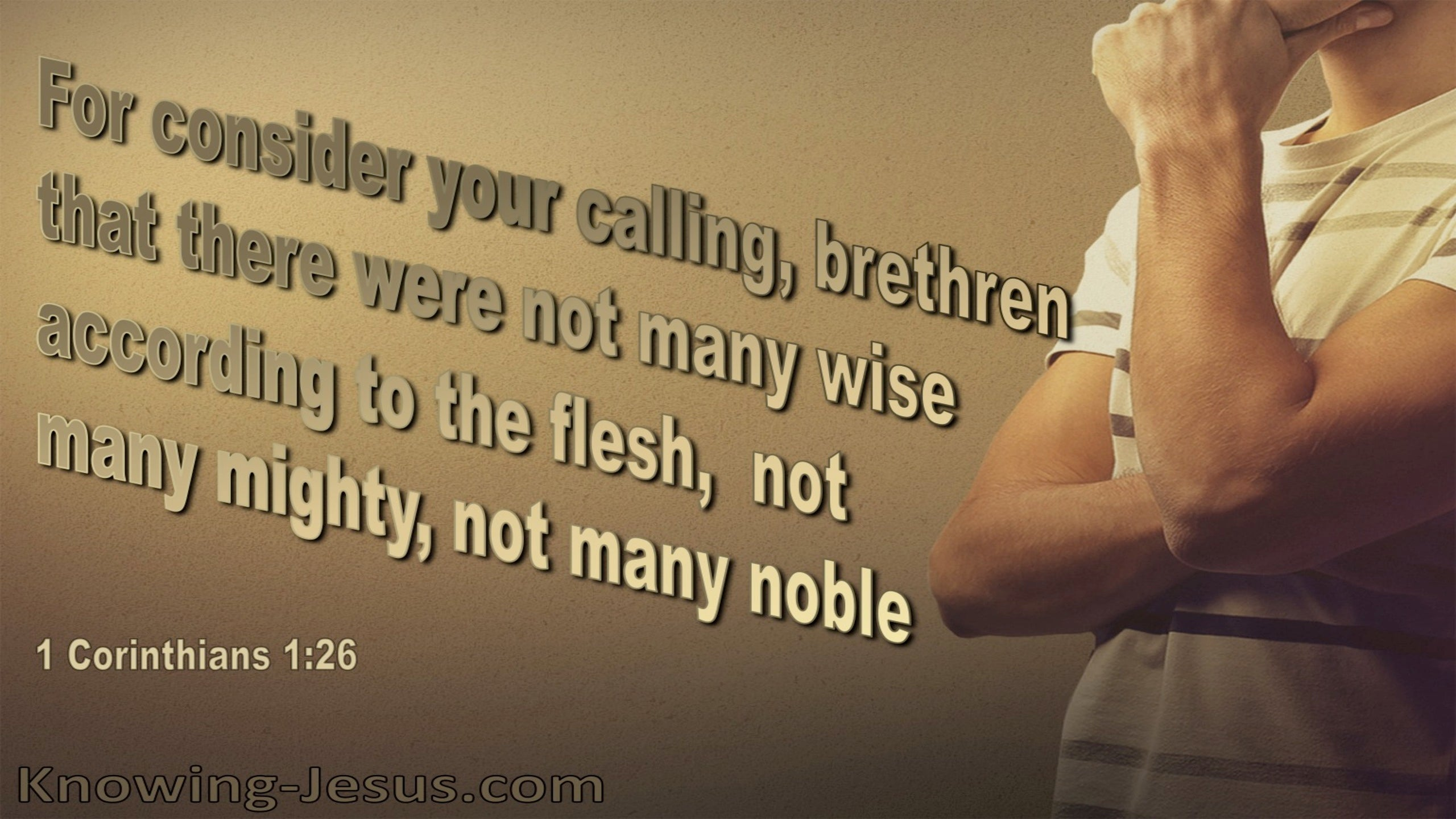 1 Corinthians 1:26 Consider Your Calling (brown)