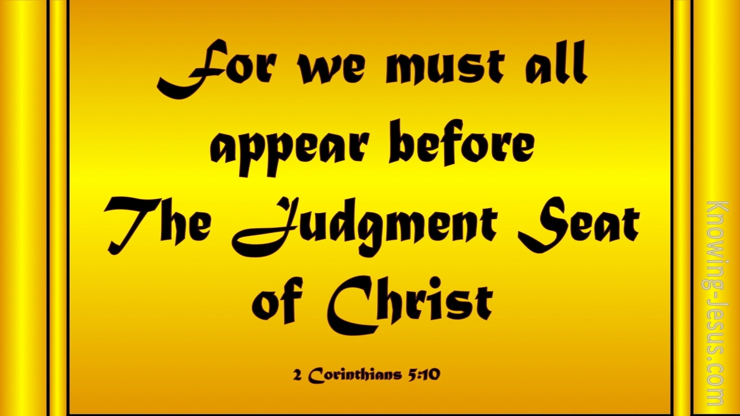 2 Corinthians 5:10 Judgement Seat Of Christ (yellow)