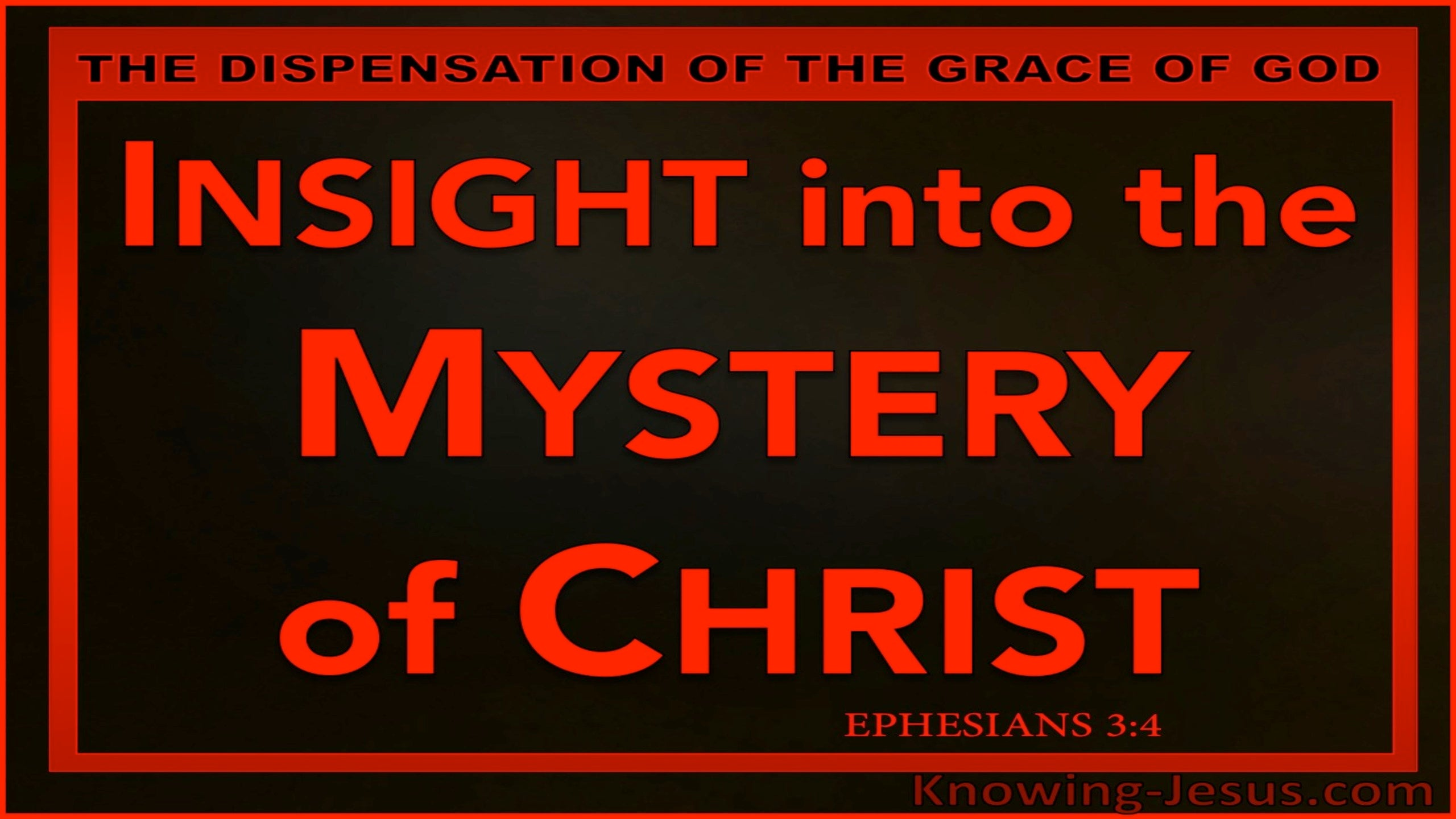 Ephesians 3:4 Insight Into The Mystery Of Christ (red)