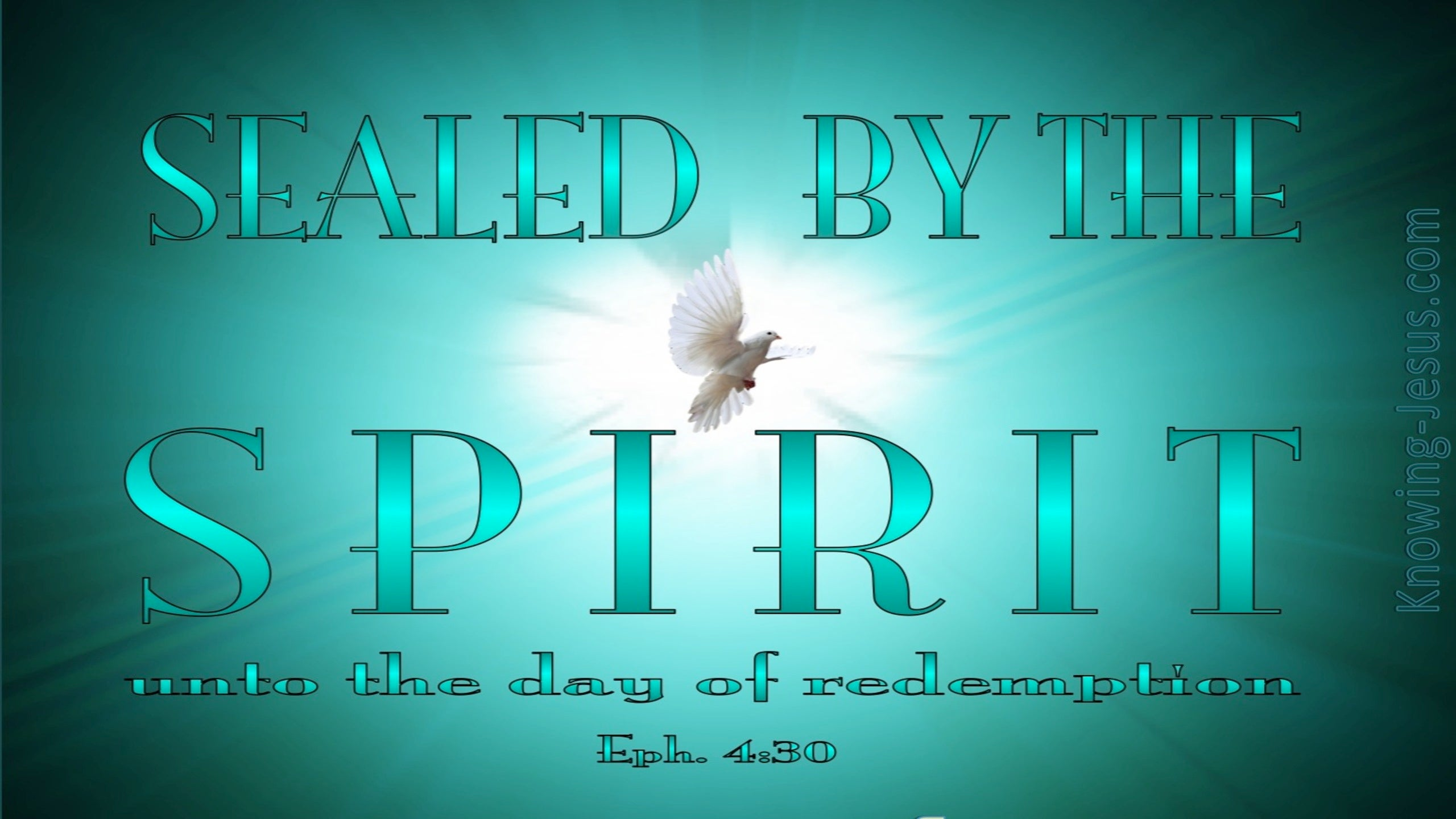 Ephesians 4:30 Sealed By The Spirit (sage)