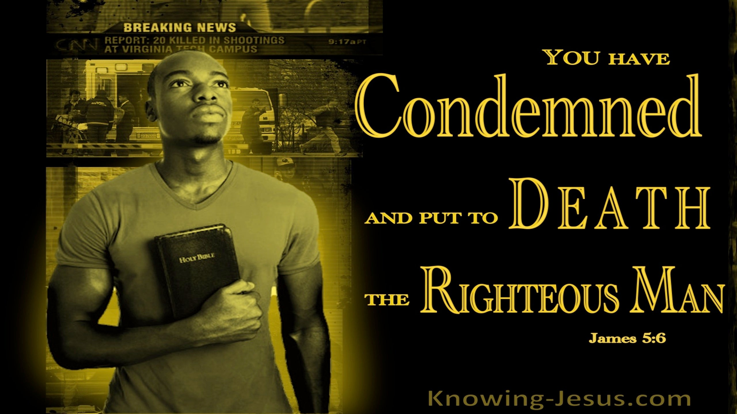 James 5:6 You Condemned And Put The Righteous Man To Death (gray)