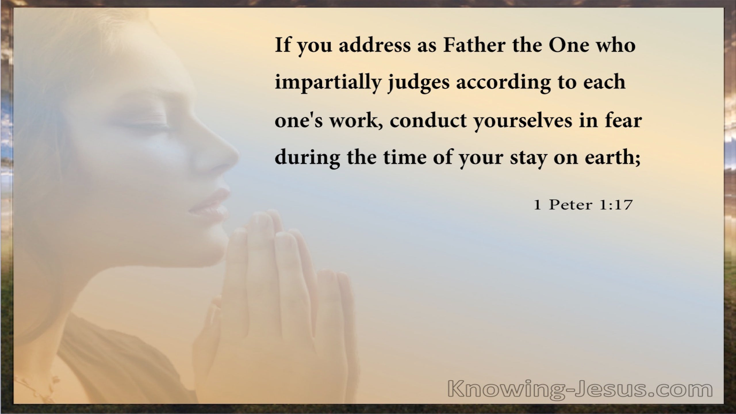 1 Peter 1:17 Conduct Yourselves In Fear (beige)