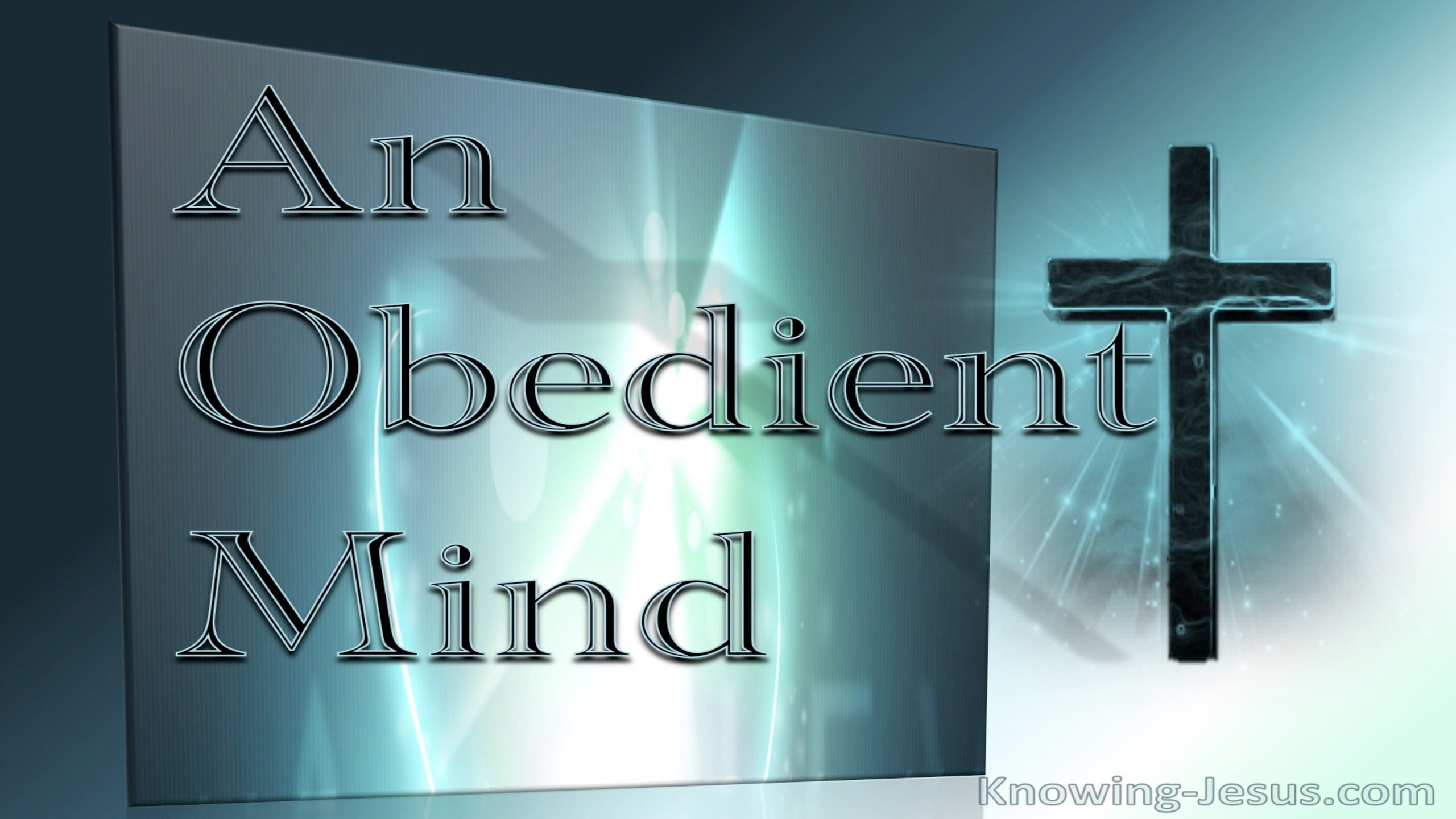 An Obedient Mind (devotional) (aqua)