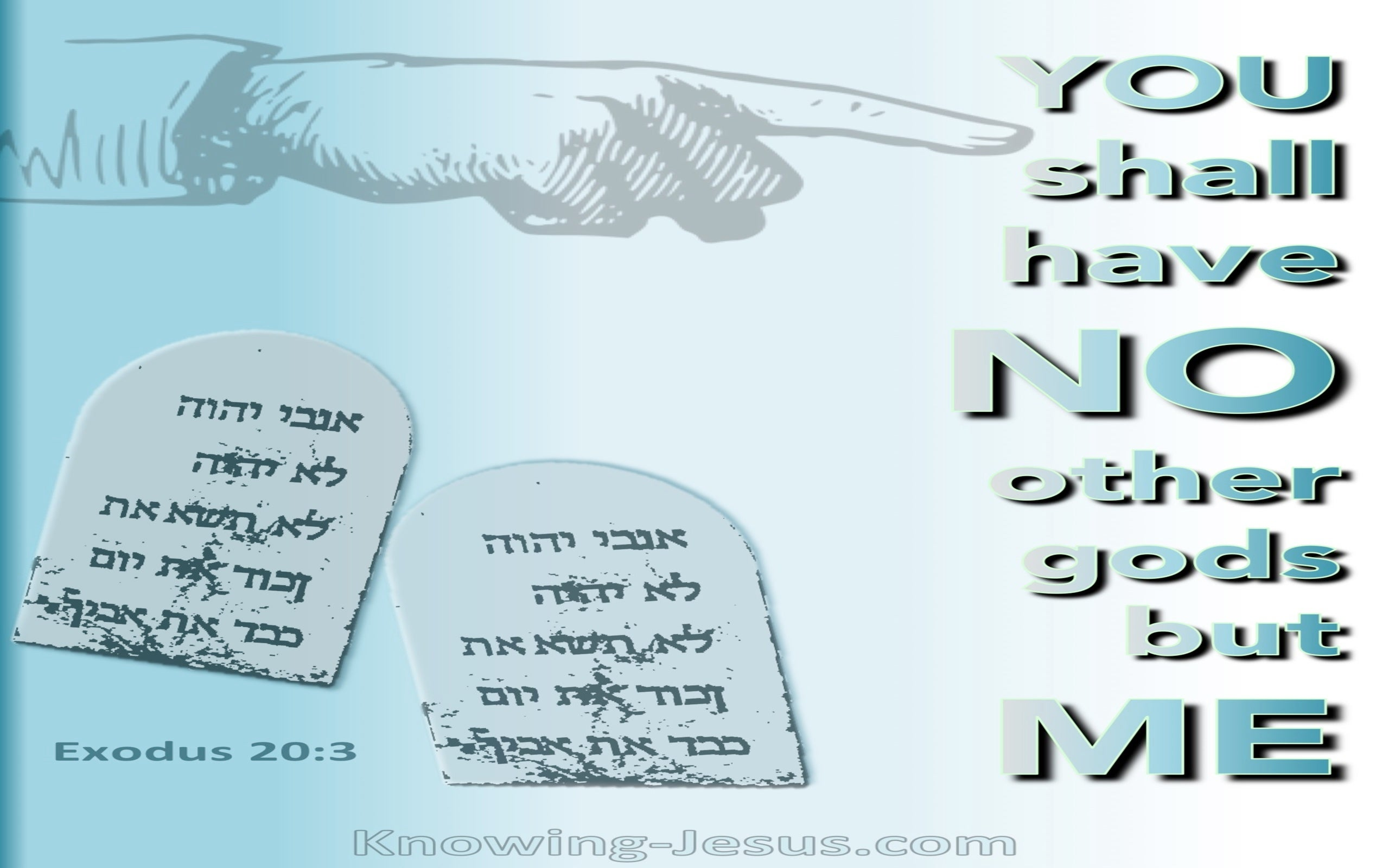Exodus 20:3 No Other Gods But Me (blue)