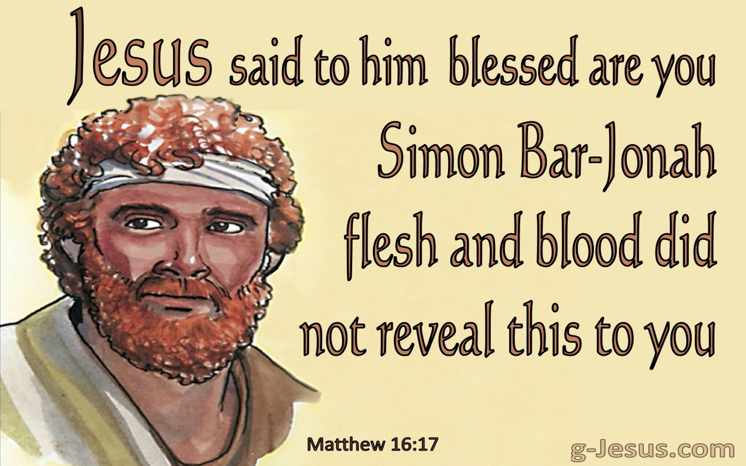 Matthew 16:17 Blessed : Flesh and Blood Did Not Reveal This (yellow)