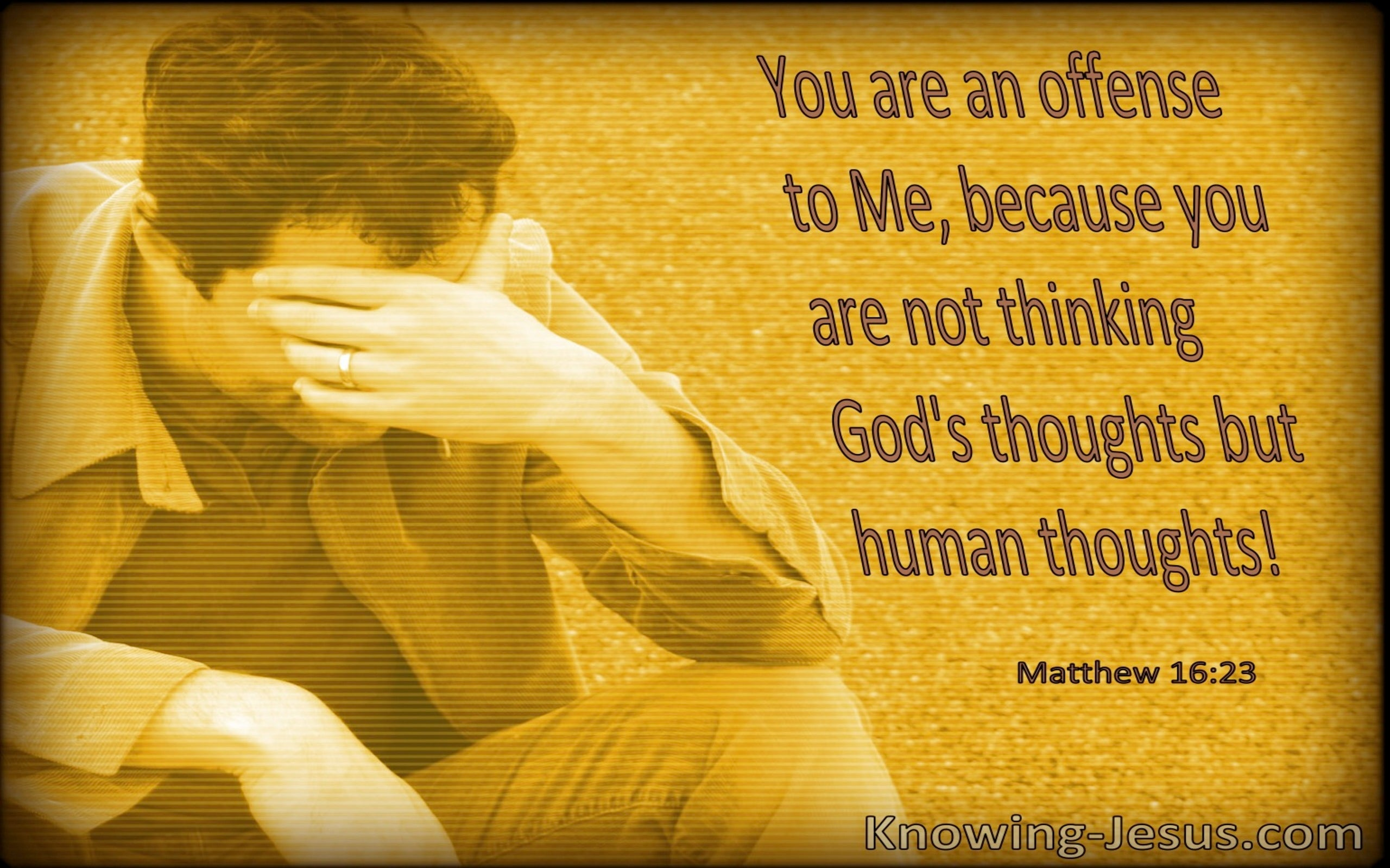Matthew 16:23 You Are An Offense To Me (windows)03:20