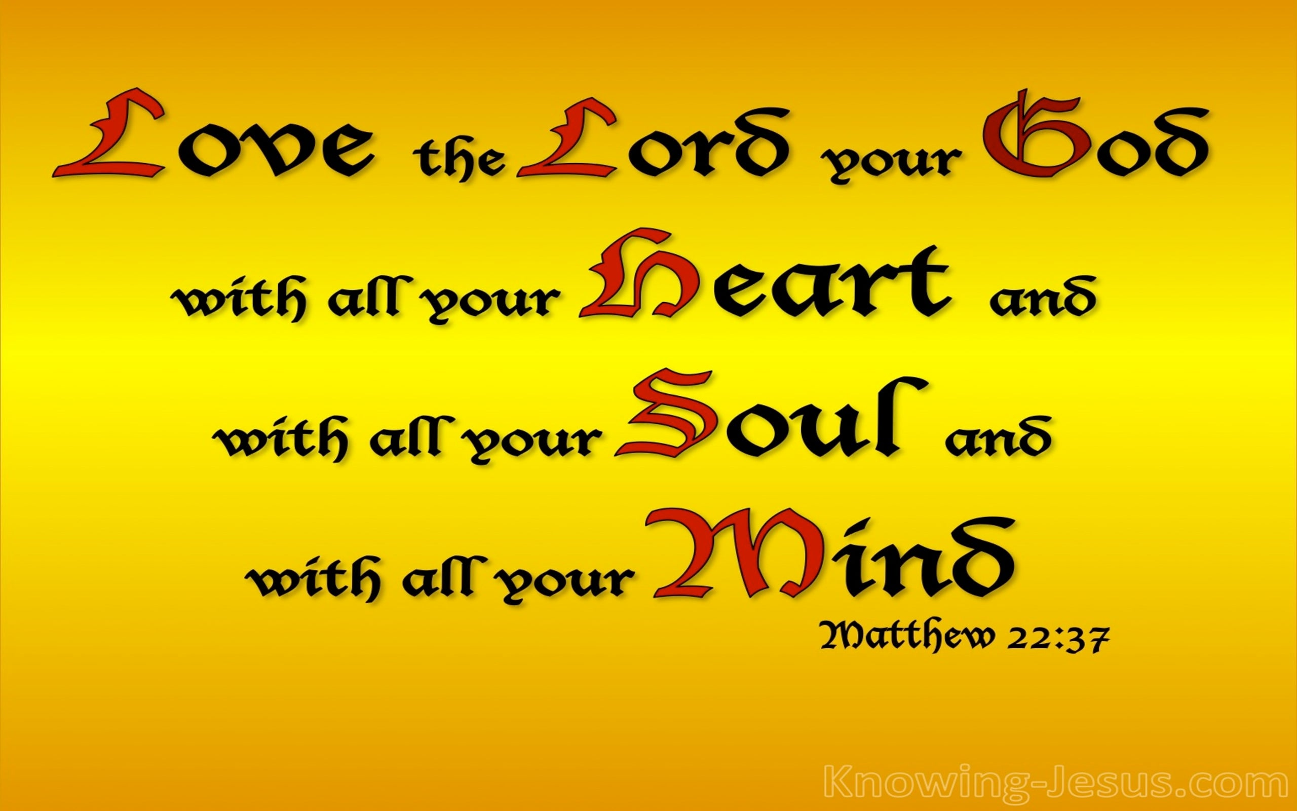 Matthew 22:37 Love The Lord Your God (gold)