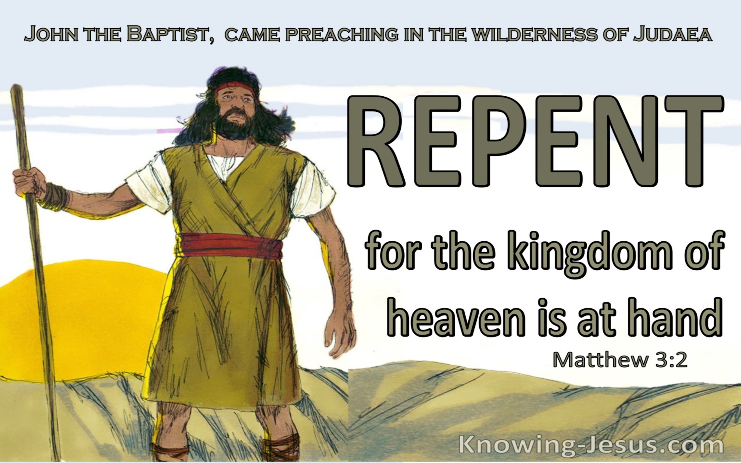 Matthew 3:2 Repent For The Kingdom Of Heaven Is At Hand (sage)