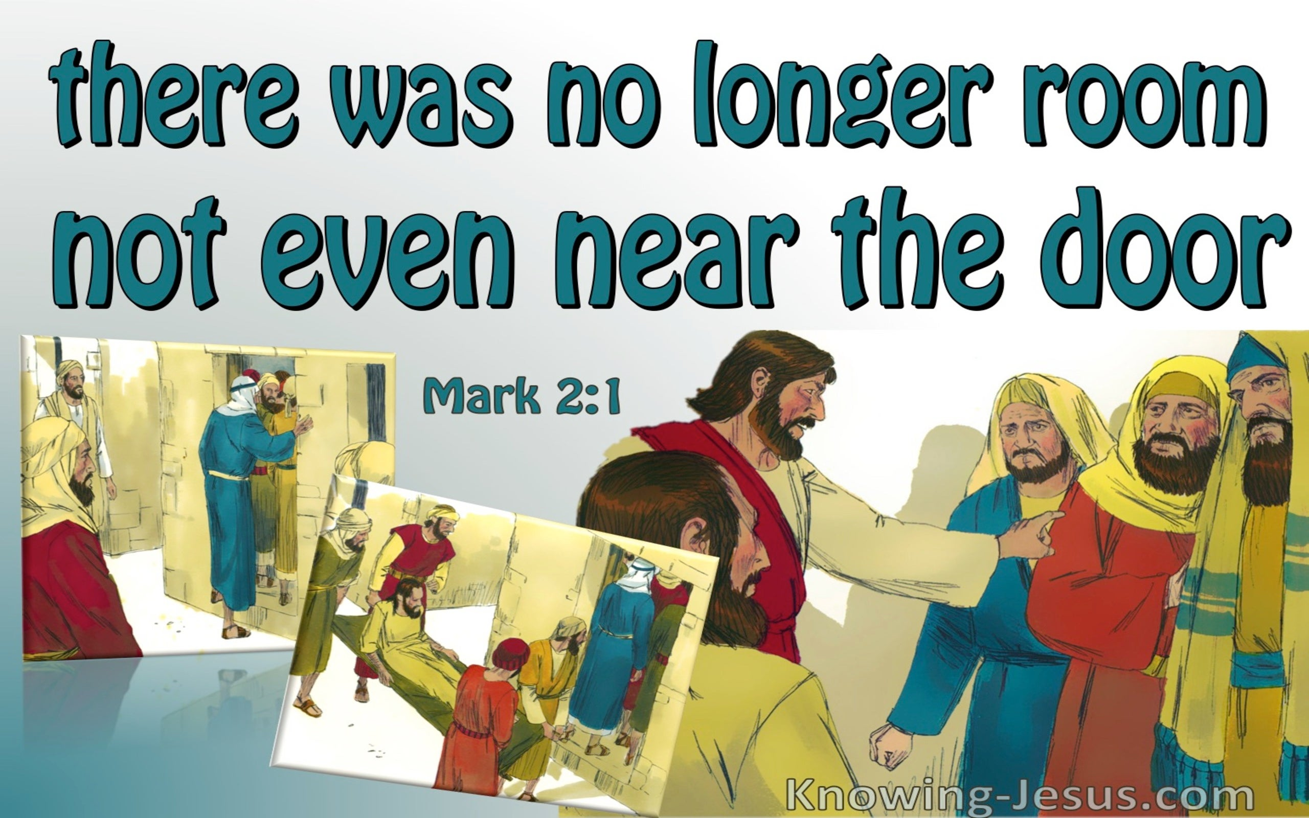 Mark 2:1 There Was No Room (green)