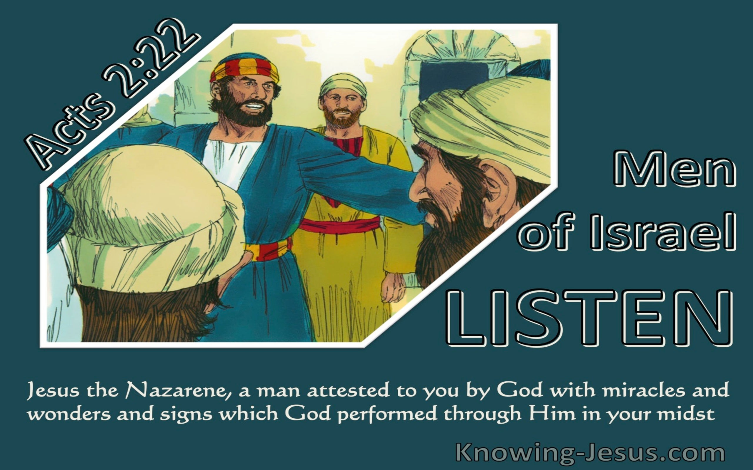 Acts 2:22 Jesus The Nazarene, A Man Attested To You By God (green)
