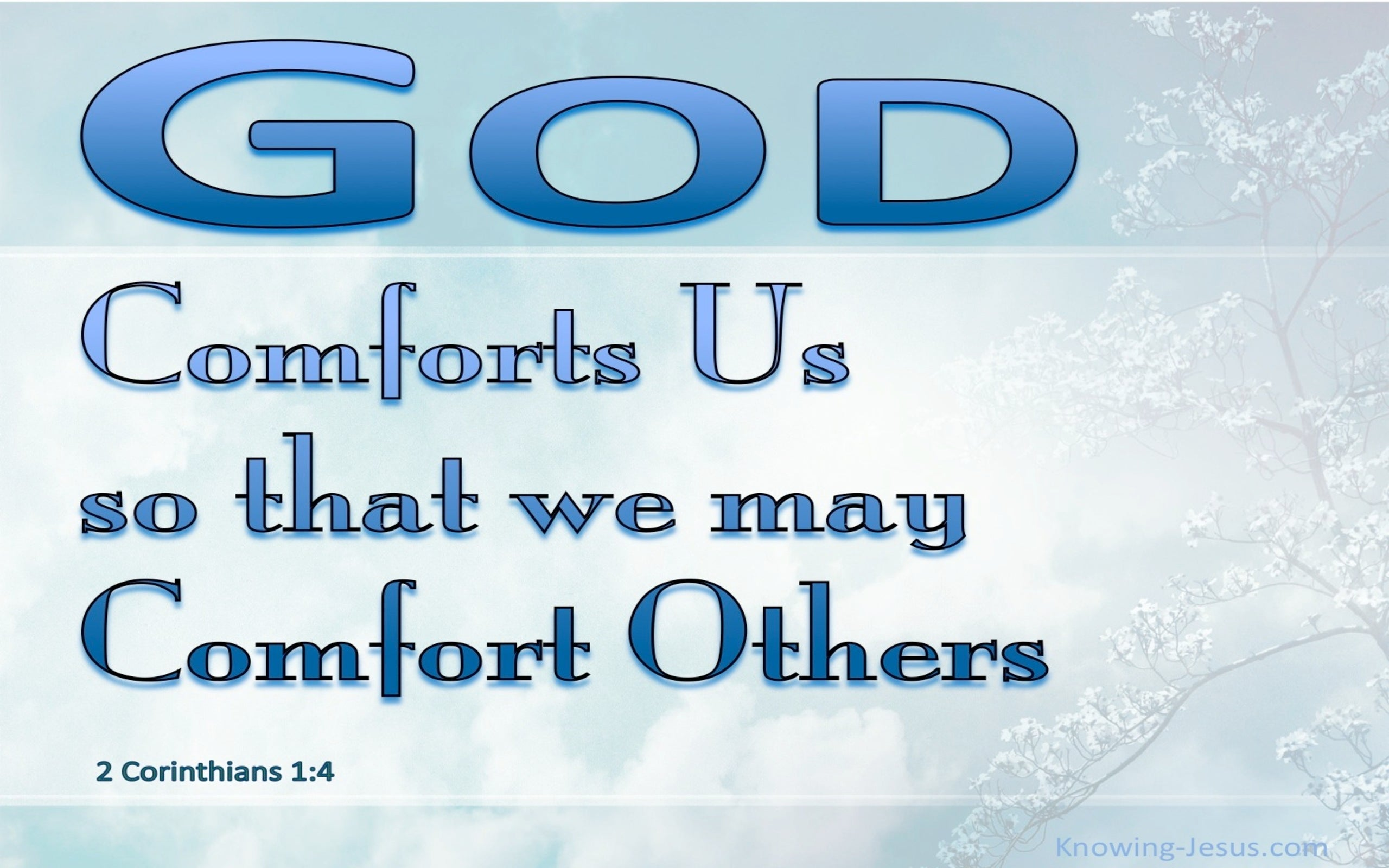 2 Corinthians 1:4 God Of All Comforts (blue)