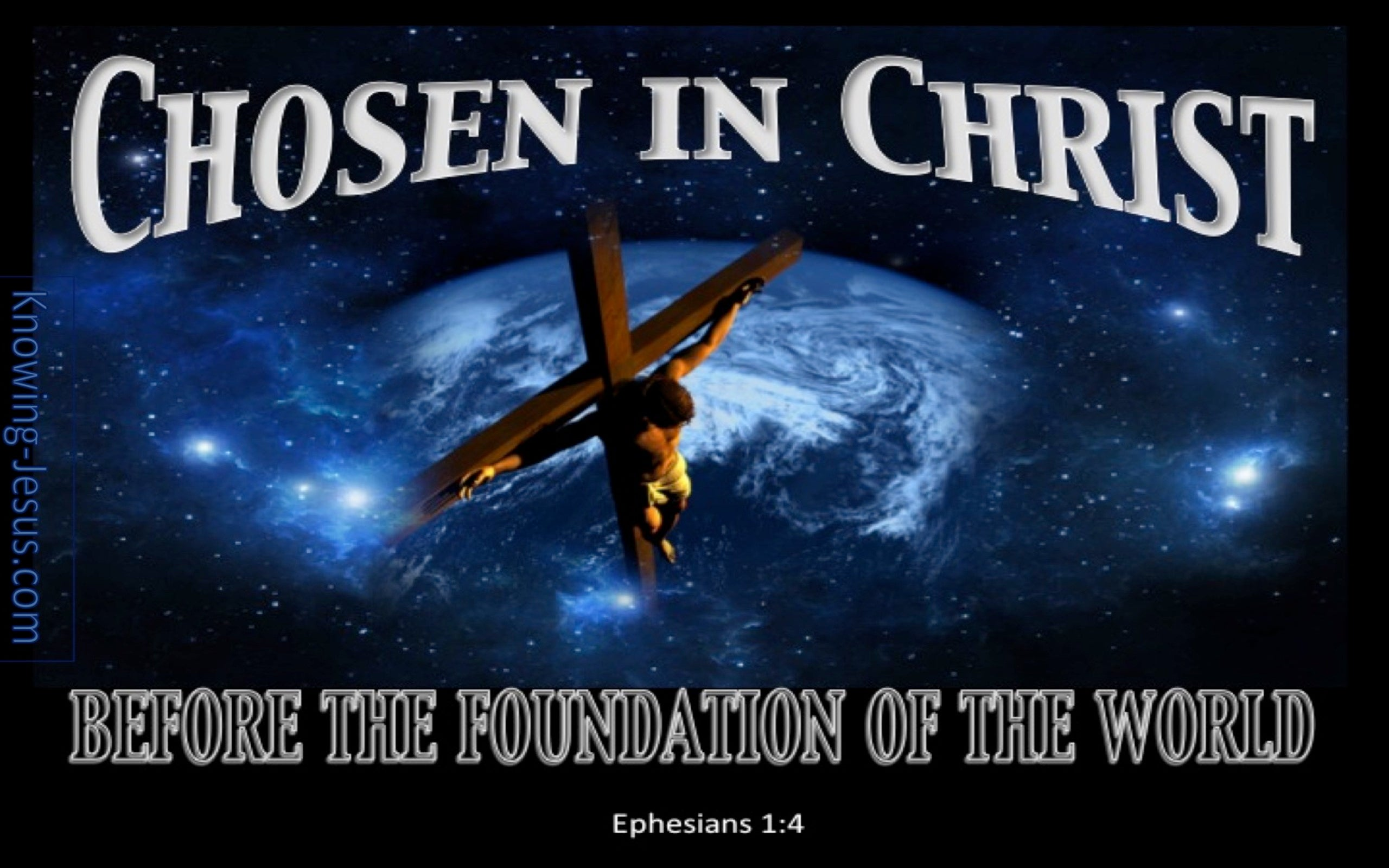 Ephesians 1:4 Chosen In Christ (blue)
