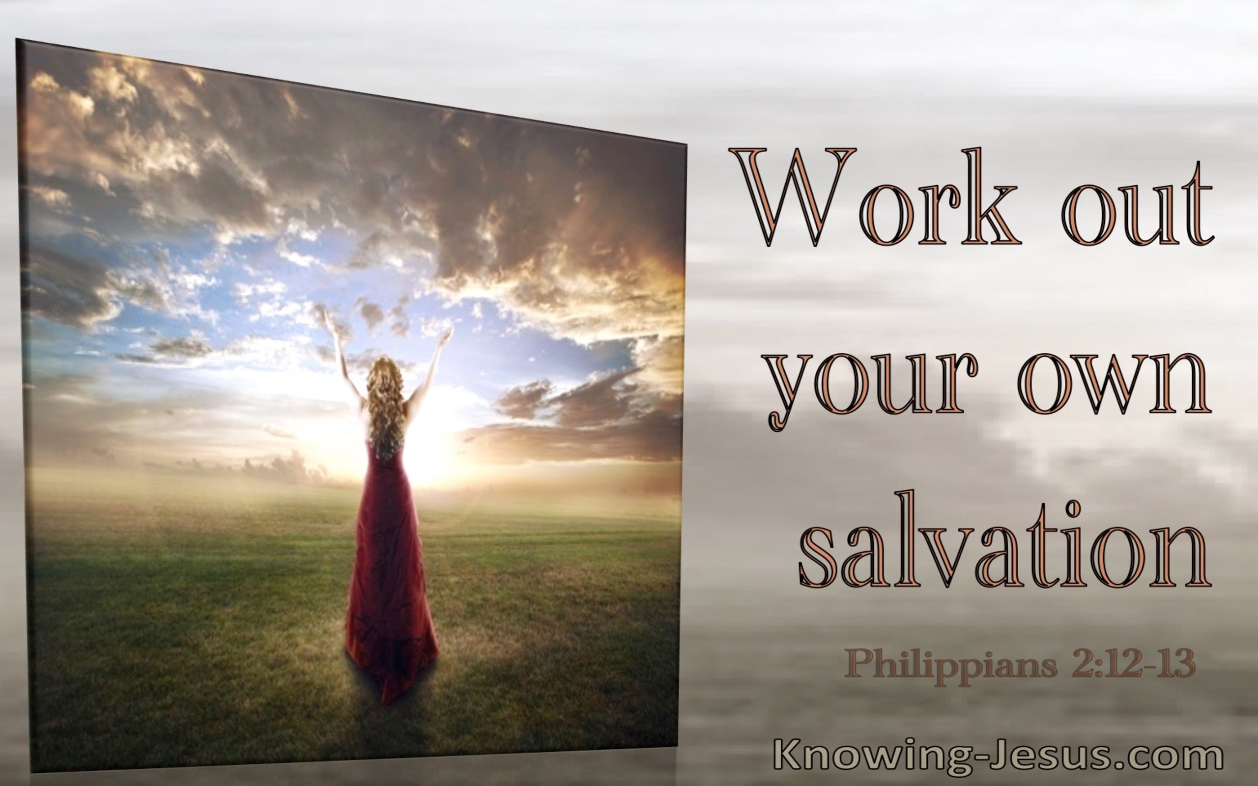 Philippians 2:12 Work Out Your Own Salvation (utmost)06:06