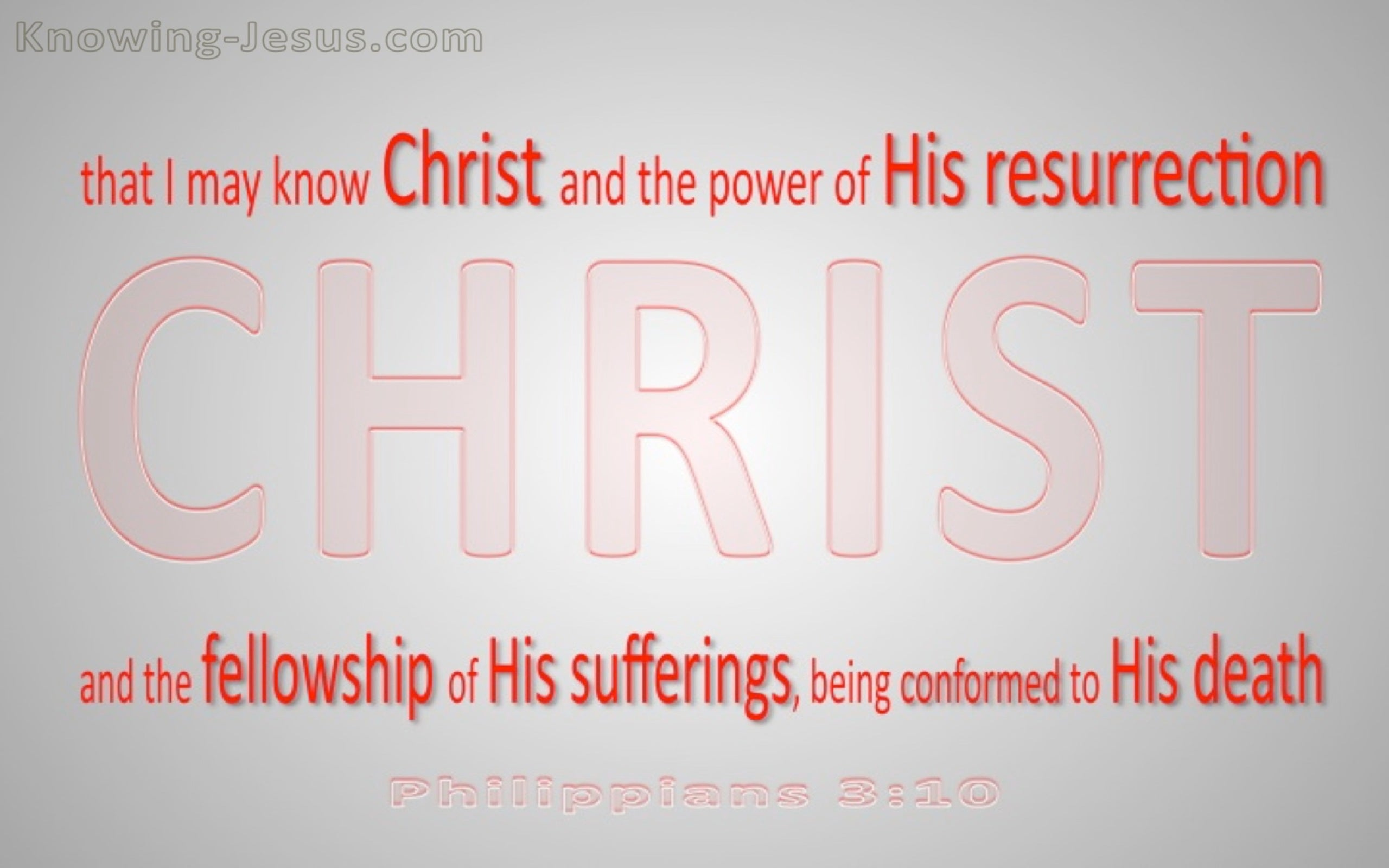 Philippians 3:10 That I May Know Christ (gray)