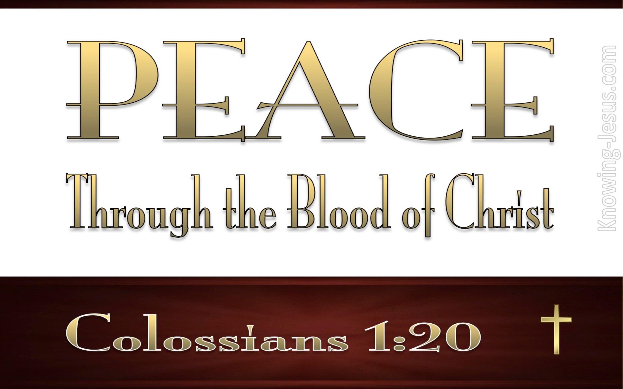 Colossians 1:20 We Have Peace In His Blood (white)