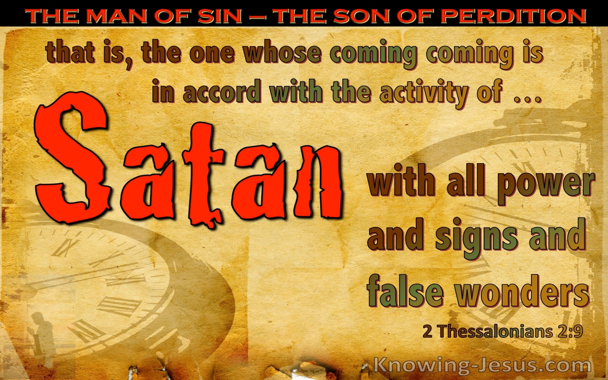 2 Thessalonians 2:9 His Coming Is In Accord With Satan (yellow)