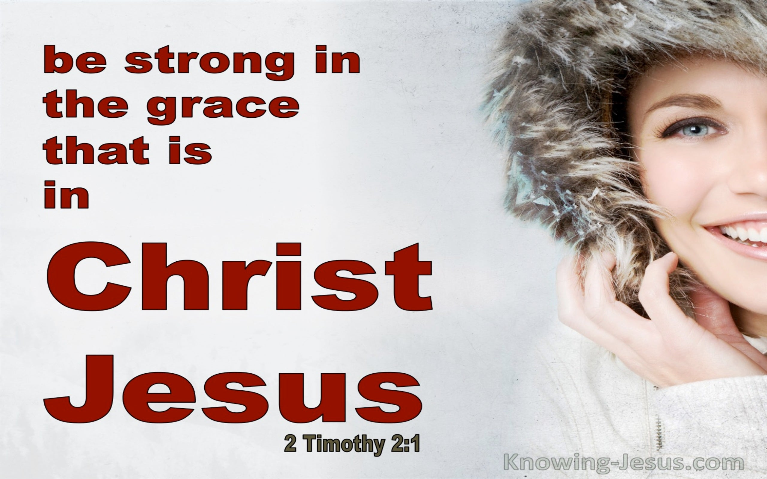 2 Timothy 2:1 Be Strong In The Grace That Is In Christ Jesus (red)