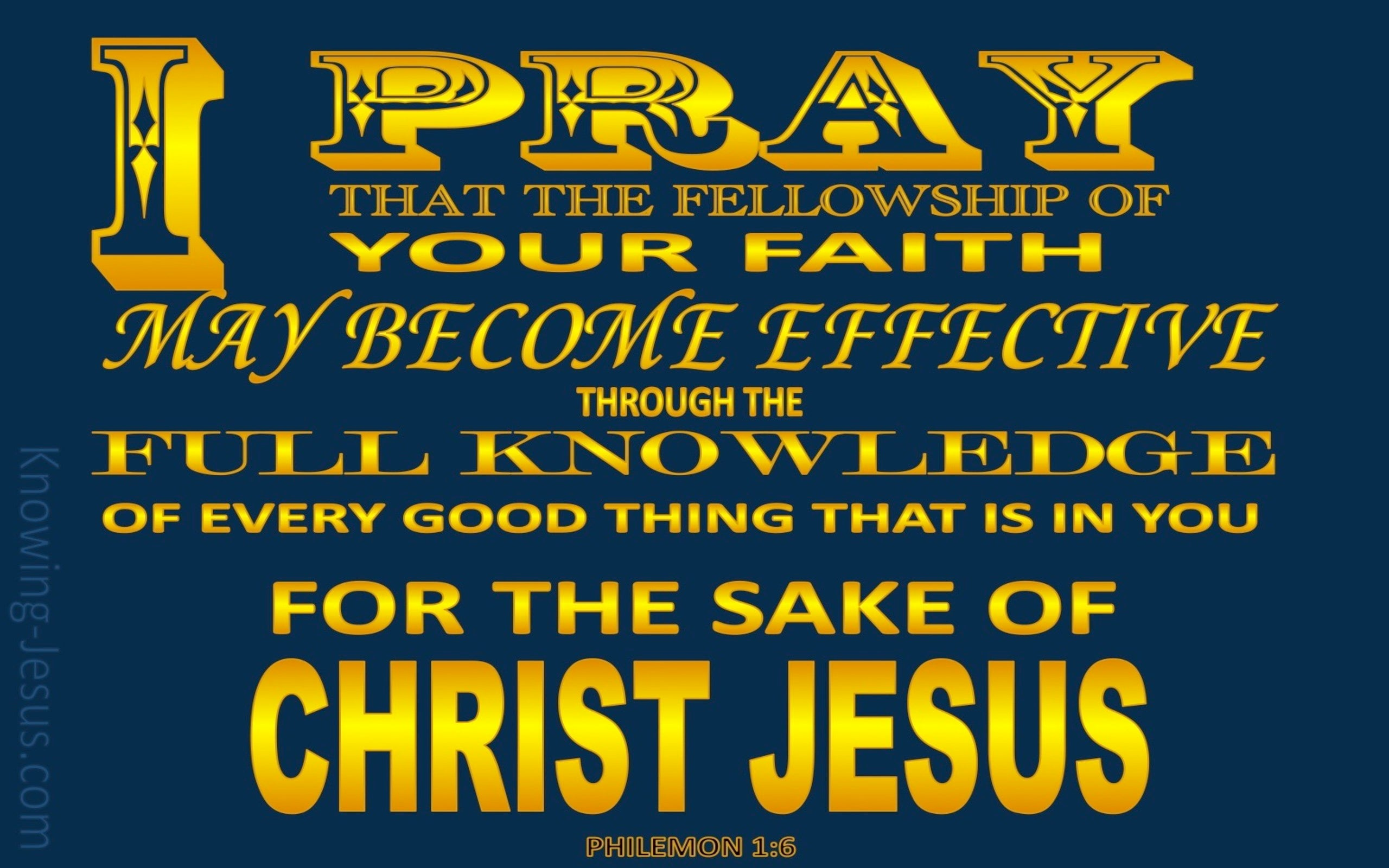 Philemon 1:6 I Pray That Your Faith May Be Effective (yellow)