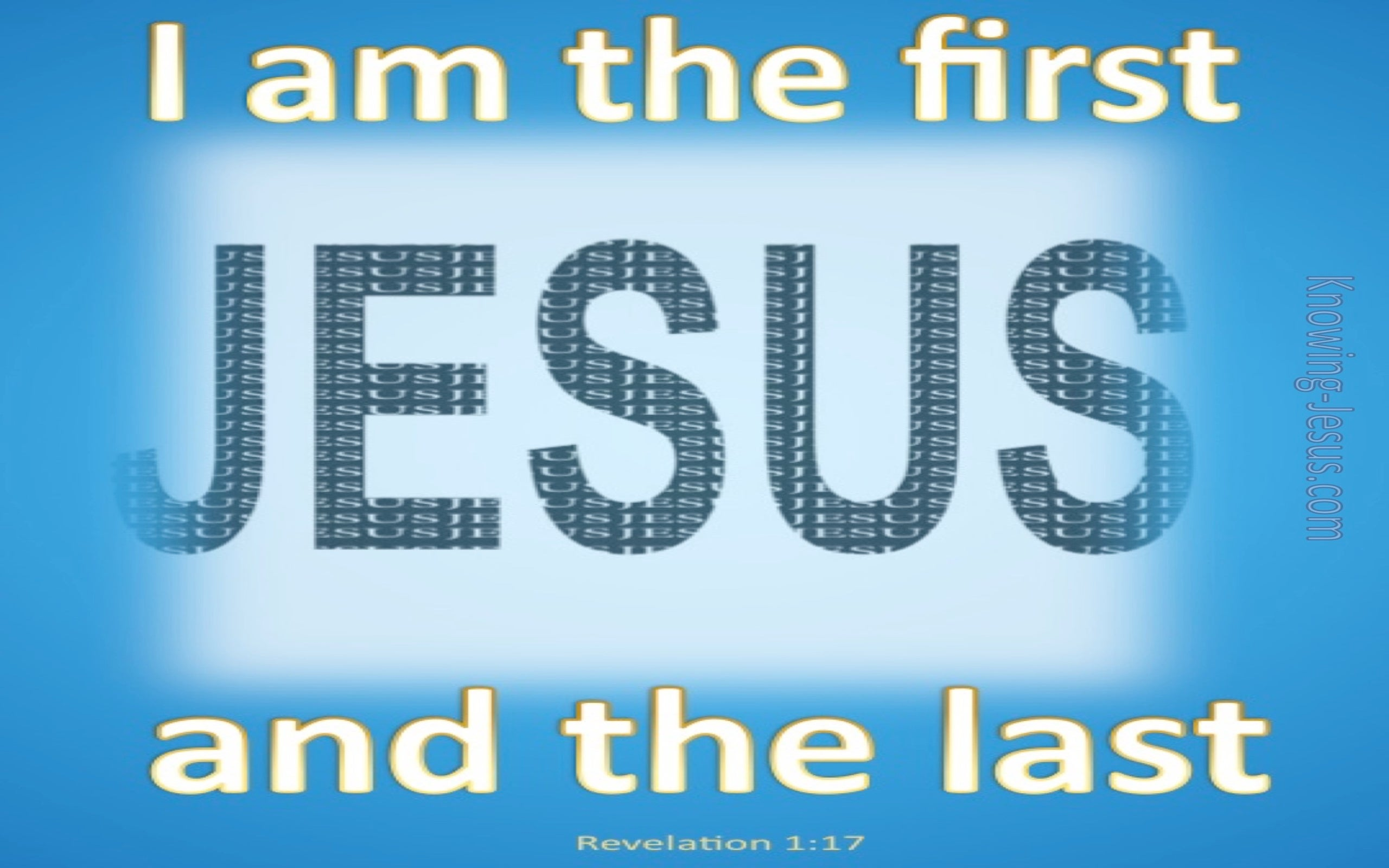 Revelation 1:17 The First and Last (blue)