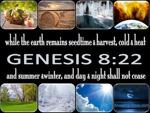 Genesis 8:22 While The Earth Remains black