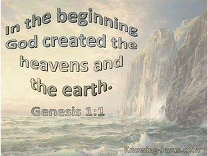 Genesis 1:1 In The Beginning God Created The Heavens And The Earth (sage)