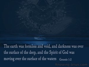 Genesis 1:2 The Earth Was Without Form And Void (blue)