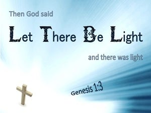 Genesis 1:3 God Said Let There Be Light (gold)
