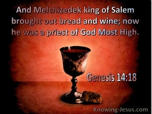 Genesis 14:18 Melchizedek  Brought Out Bread And Wine (red)