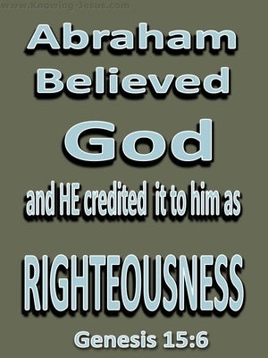 Genesis 15:6 Abraham Believed God (sage)