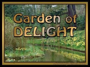 Genesis 2:5 Garden Of Delight (devotional) 1