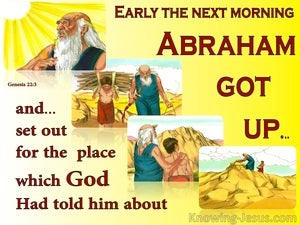 Genesis 22:3 Abraham Got Up And Set Out (yellow)