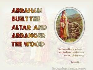 Genesis 22:9 Abraham Built An Altar (beige)