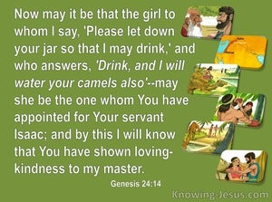 Genesis 24:14 Drink And I Will  Water Your Camels Also (green)