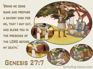 Genesis 27:7 Bring Me Some Game And Prepare A Savory Dish (brown)
