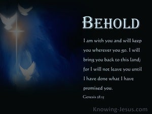 Genesis 28:15 Behold, I Am With You And Will Keep You Wherever You Go (navy)