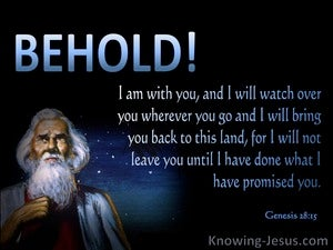 Genesis 28:15 Behold I Am With You (blue)