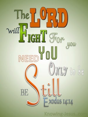 Exodus 14:14 The Lord Will Fight For You green