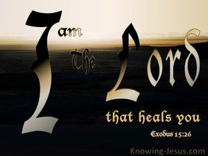 Exodus 15:26 The Lord The Heals You (brown)