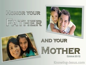 Exodus 20:12 Honour Your Father And Mother sage