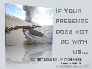 Exodus 33:15 If Your Presence Does Not Go With Us (gray) (sage)