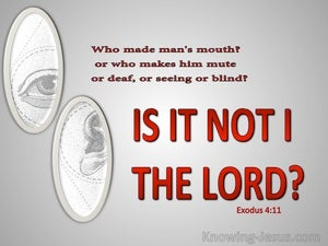 Exodus 4:11 Who Made Man's Mouth Is It Not The Lord (red)