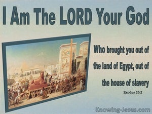 Exodus 20:2 The Lord Your God  Out Of Egypt (aqua)