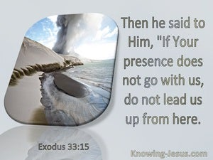 Exodus 33:15 If Your Presence Does Not Go With Us (gray)