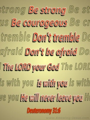 Deuteronomy 31:6 Be Strong And Very Courageous (red)