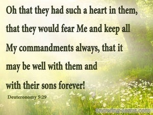 Deuteronomy 5:29 That They Had A Heart To Keep My Commandments (green)